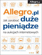 Allegro Jak zarabiać duże pieniądze